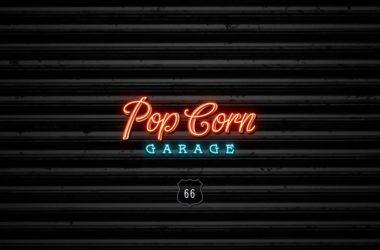 PopCorn Garage !